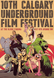Colorful cartoon characters burst from the ground in the Calgary Underground Film Festival poster
