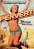 Pervert DVD
