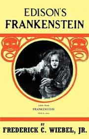 Book cover that includes a photograph of the Frankenstein monster in Thomas Edison's silent film