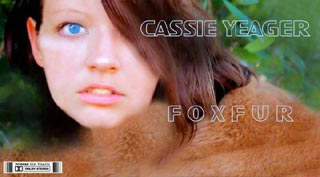 Foxfur lobby card featuring Cassie Yeager