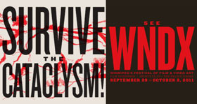 Text logo for the WNDX Festival that also says Survive the Cataclysm!